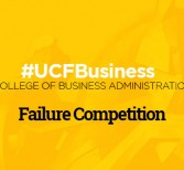 #UCFBusiness Dean Hosts Failure Competition for All UCF Students
