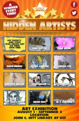 Hidden Artists Exhibit at UCF John C. Hitt Library: August 1 – September 2
