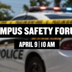 Campus Community Invited to April 9 Safety Forum