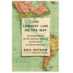 History Professor's New Book About Pan-American Highway Receives National Praise