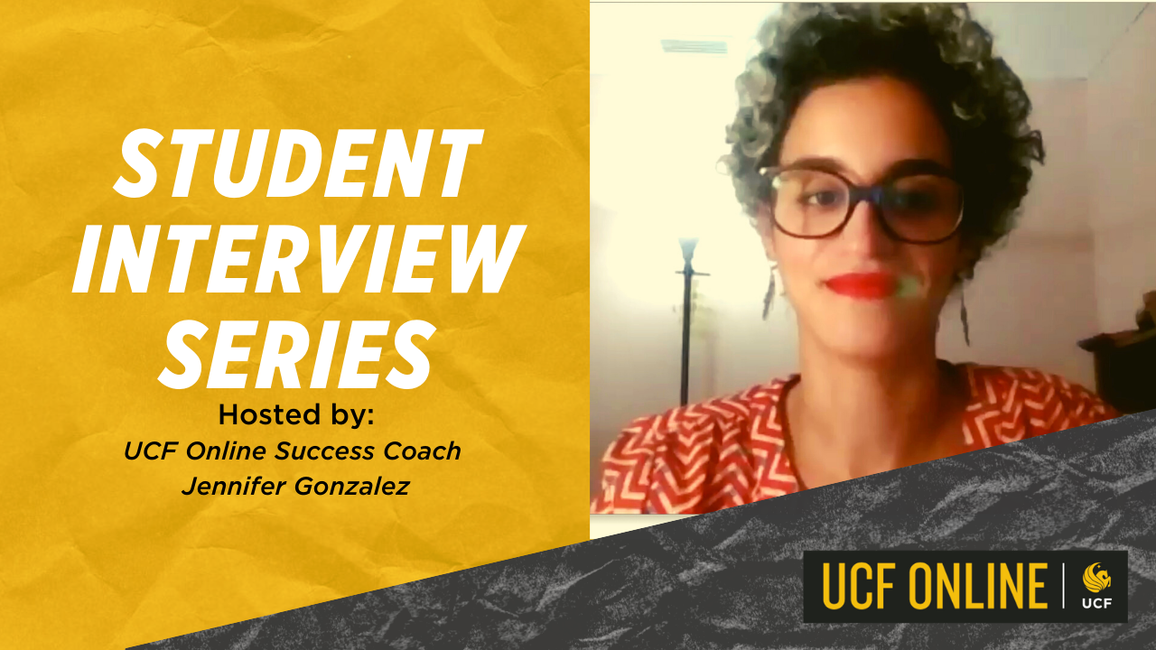 UCF Online Student Interview Series | Episode 4