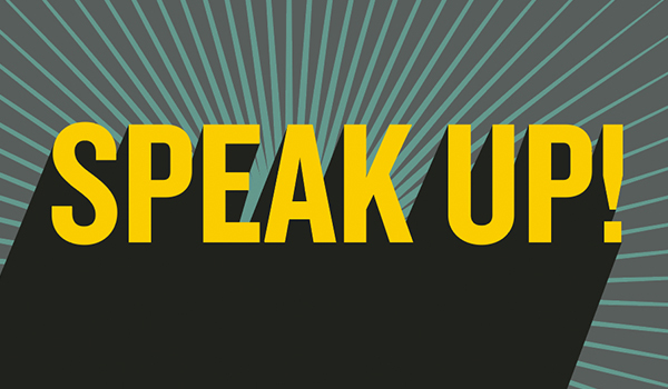 image with the words: Speak up!