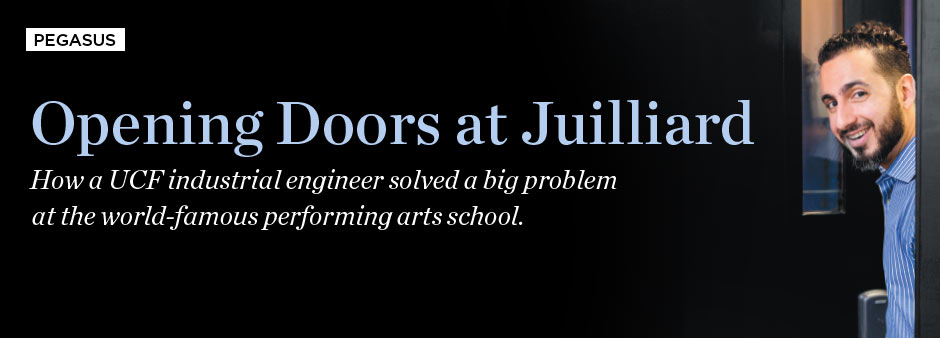 Pegasus Summer 2015: Opening Doors at Juilliard - How a UCF industrial engineer solved a big problem at the world-famous performing arts school.