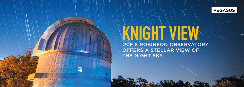 Knight View: UCF's Robinson Observatory offers a stellar viw of the night sky.